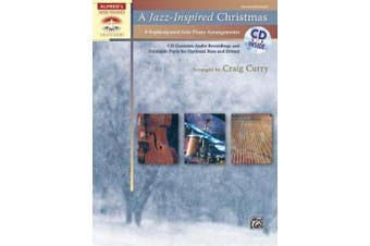 A Jazz-Inspired Christmas: 8 Sophisticated Solo Piano Arrangements, Book & CD (Alfred's Sacred Performer Collections)