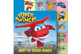 Super Wings: Meet the Super Wings (Super Wings) [Board book]