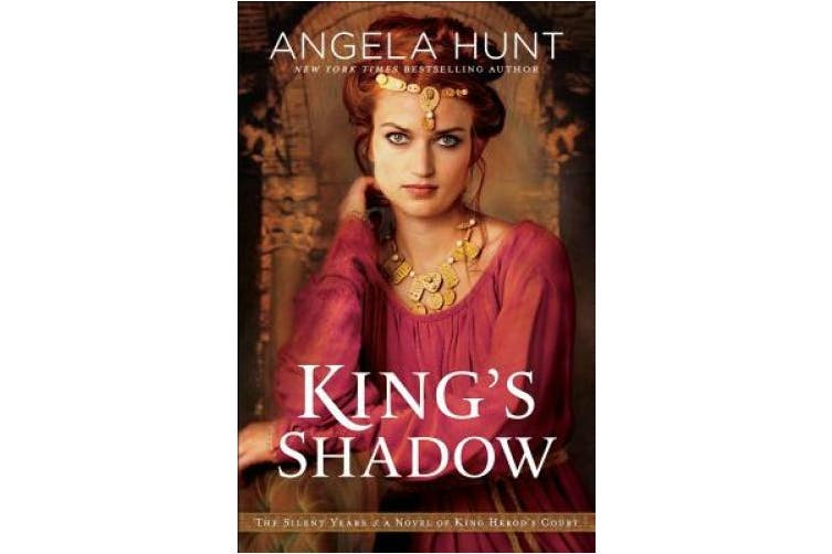 King's Shadow: A Novel of King Herod's Court (The Silent Years)