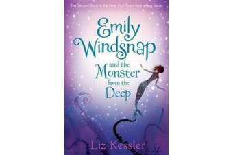 Emily Windsnap and the Monster from the Deep (Emily Windsnap)