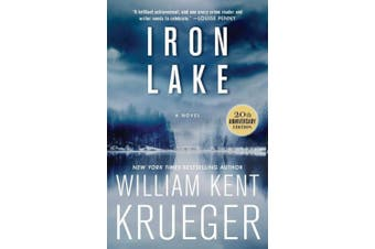 Iron Lake (20th Anniversary Edition): A Novel (Cork O'Connor Mystery Series)
