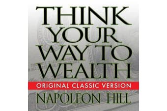 Think Your Way to Wealth [Audio]