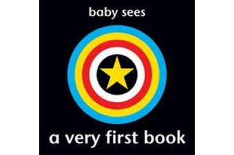 Baby Sees - A Very First Book: Brilliant and Unique. Large Edition. [Board Book]