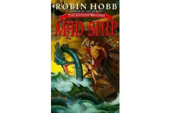 Mad Ship: The Liveship Traders