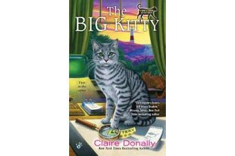 The Big Kitty: A Sunny & Shadow Mystery Book 1,