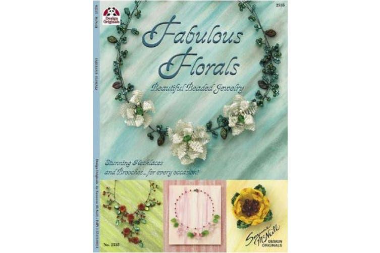 Fabulous Florals: Beautiful Beaded Jewelry