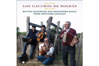 Button Accordion & Bandone¢n Music from Northern Uruguay