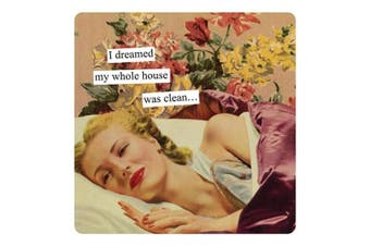 (Dreamed) - Anne Taintor Square Refrigerator Magnet - I Dreamed My Whole House Was Clean