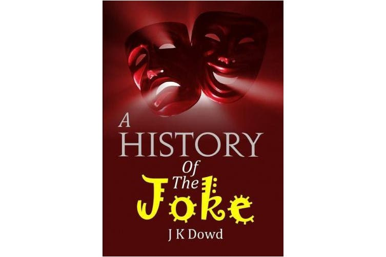 A History Of The Joke