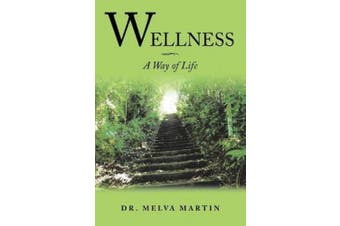 Wellness-A Way of Life