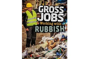 Gross Jobs Working with Rubbish