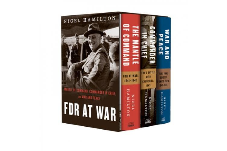FDR at War Boxed Set: The Mantle of Command, Commander in Chief, and War and Peace (FDR at War)