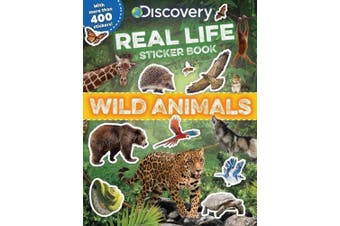 Discovery Real Life Sticker Book: Wild Animals (Discovery Real Life Sticker Books)