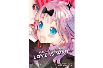 Kaguya-sama: Love Is War, Vol. 8 (Kaguya-sama: Love is War)