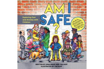 Am I Safe?: Exploring Fear and Anxiety with Children