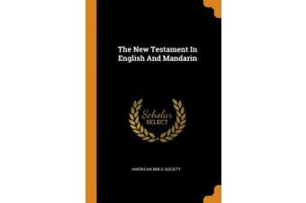 The New Testament in English and Mandarin