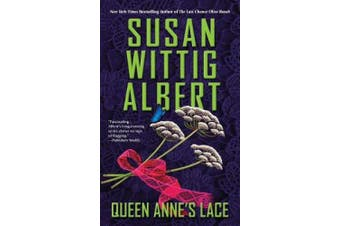 Queen Anne's Lace: China Bayles Mystery #26