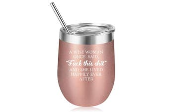(Rose Gold) - A Wise Woman Once Said Explicit And She Lived Happily Ever After - Funny Birthday, Divorce, Retirement Wine Gifts for Women, Best Friends, BFF, Her, Mom, Wife, Coworker - Coolife 350ml Wine Tumbler