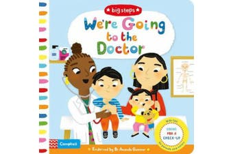We're Going to the Doctor: Preparing For A Check-Up (Big Steps) [Board book]