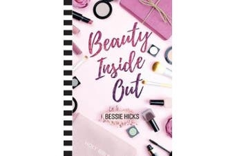 Beauty Inside Out: A 21 Day Devotional