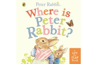 Where is Peter Rabbit?: Lift the Flap Book [Board book]