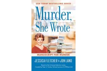 Murder, She Wrote: Manuscript For Murder: Murder, She Wrote #48
