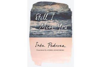 Still I Miss You