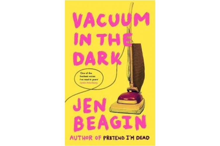 Vacuum in the Dark: SHORTLISTED FOR THE BOLLINGER EVERYMAN WODEHOUSE PRIZE FOR COMIC FICTION, 2019