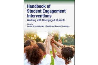 Handbook of Student Engagement Interventions: Working with Disengaged Students