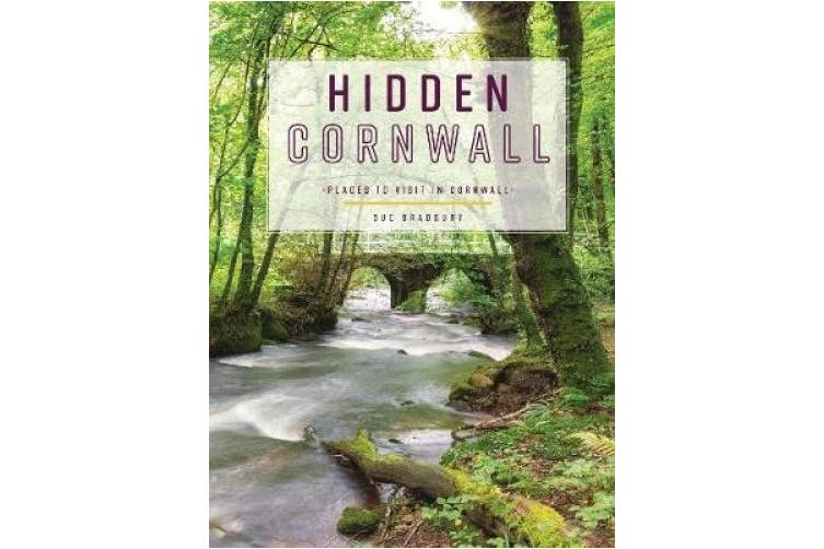 Hidden Cornwall: Places to visit in Cornwall (Secret Series)
