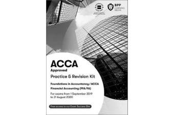 FIA Foundations of Financial Accounting FFA (ACCA F3): Practice and Revision Kit