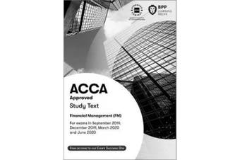 ACCA Financial Management: Study Text