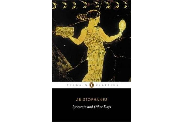 Lysistrata and Other Plays: The Acharnians, the Clouds, Lysistrata