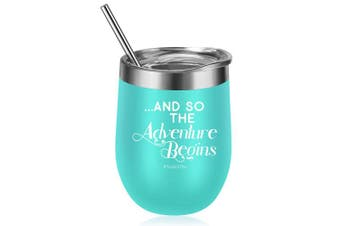 (Mint) - And So The Adventure Begins, You Got This | Funny Daughter Graduation, New Job, Congratulations, Going Away, Promotion, Divorce Gifts for Women Best Friends, BFF, Coworkers | Coolife 350ml Wine Tumbler