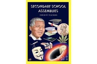 Secondary School Assemblies for Busy Teachers