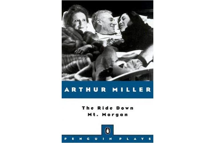 The Ride Down Mt. Morgan (Plays, Penguin)