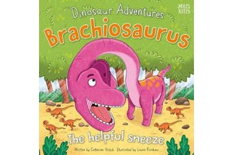 Dinosaur Adventures: Brachiosaurus - The helpful sneeze