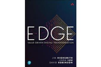 EDGE: Leading Your Digital Transformation with Value Driven Portfolio Management