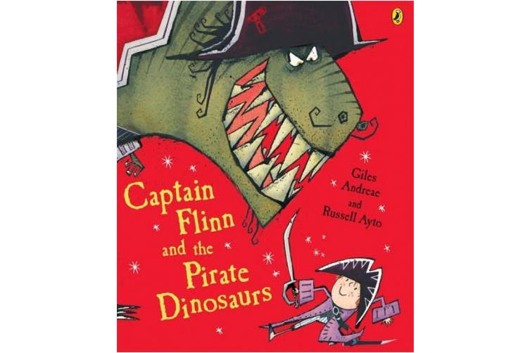 Captain Flinn and the Pirate Dinosaurs (Picture Puffin S.)