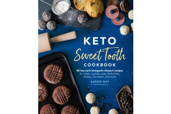 Keto Sweet Tooth Cookbook: 80 Low-carb Ketogenic Dessert Recipes for Cakes, Cookies, Fat Bombs, Shakes, Ice Cream, and More