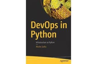 DevOps in Python: Infrastructure as Python