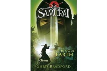 The Ring of Earth (Young Samurai, Book 4) (Young Samurai)