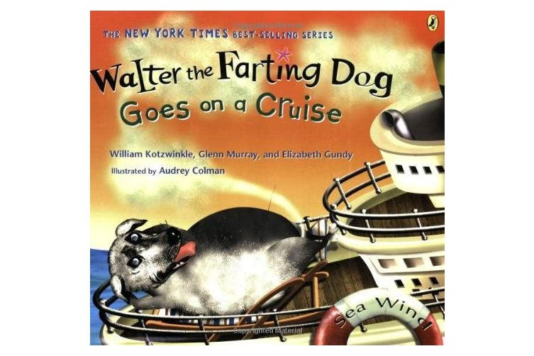 Walter the Farting Dog: Goes on a Cruise (Walter the Farting Dog)