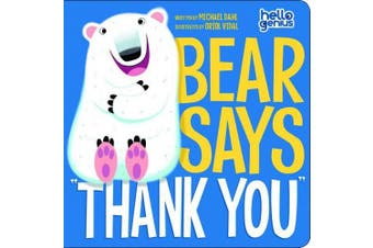"""Bear Says """"Thank You"""" (Early Years: Hello Genius)"""
