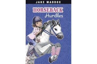 Horseback Hurdles (Jake Maddox Girls Sports)