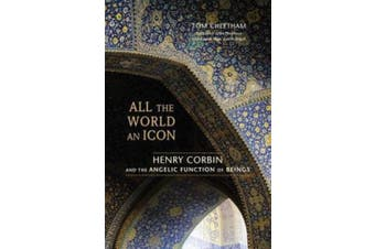 All the World an Icon: Henry Corbin and the Angelic Function of Beings