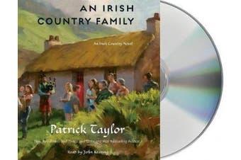 An Irish Country Family: An Irish Country Novel (Irish Country Books) [Audio]