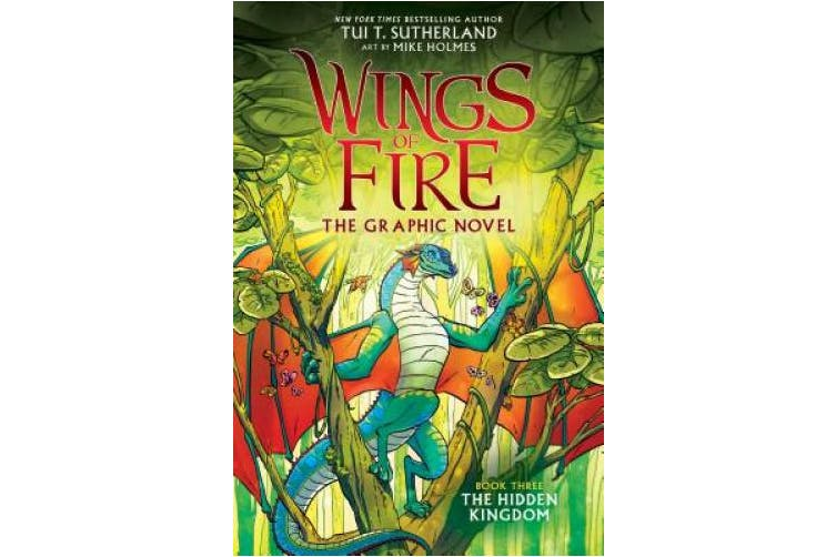 The Hidden Kingdom (Wings of Fire Graphic Novel #3): A Graphix Book, Volume 3 (Wings of Fire Graphic Novel)