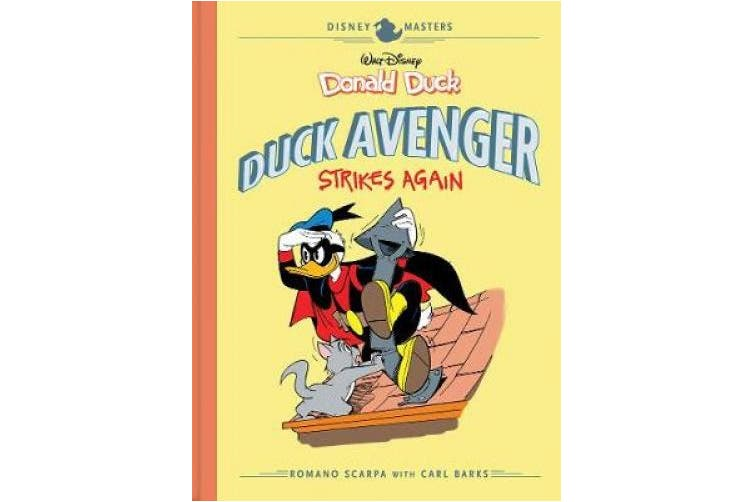 Walt Disney's Donald Duck: Duck Avenger Strikes Again: Disney Masters Vol. 8 (Disney Masters Collection)