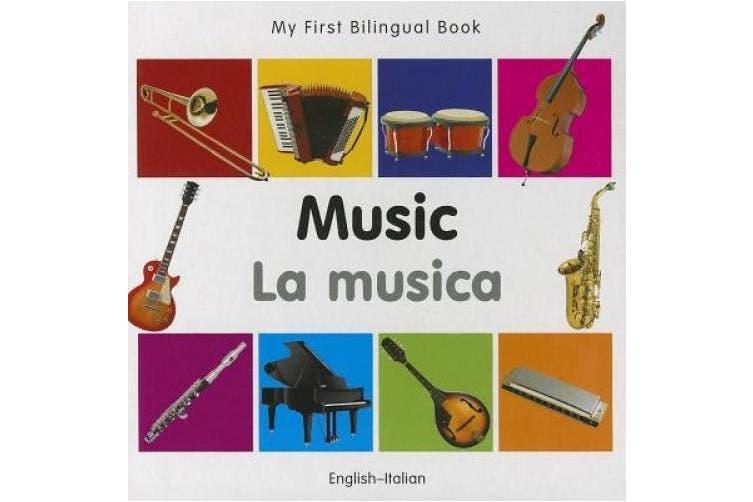 My First Bilingual Book - Music (My First Bilingual Book) [Board book]